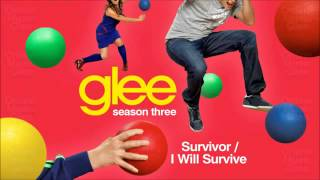 Glee - Survivor/I Will Survive