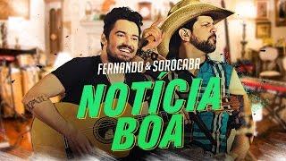 Fernando & Sorocaba – Notícia Boa | FS Studio Sessions Vol.02