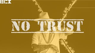 "[FREE] Chris Brown x Ty Dolla Sign x YG x Nipsey Hussle Type Beat 2017 - ""No Trust"" Prod. by EC3"