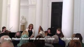 Highly Strung preform Sweet Child of mine/Yellow live