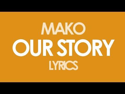 mako-our-story-radio-edit-lyrics-simon-mulder