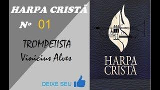 Harpa Cristã - 01 Chuvas de Graça Trompete