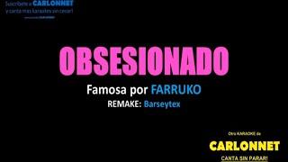 Obsesionado - Farruko (Karaoke)