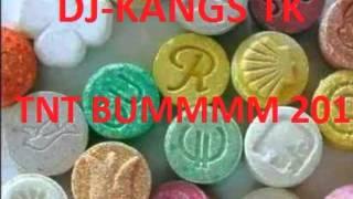 DJ KANGS TK  TNT BUMMMM 2016