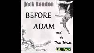 Before Adam (FULL Audiobook) width=