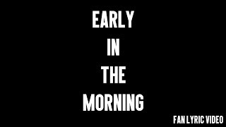 Radnor & Lee |  Early In the Morning | Lyric Video