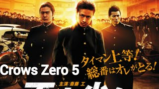 CROWS ZERO 5 Full Movie Penguasa Baru Dari Korea  (Sub Indo)