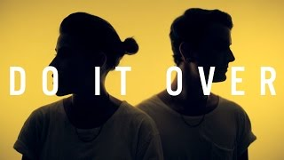 """HEIRSOUND - """"Do It Over"""" [OFFICIAL MUSIC VIDEO]"""