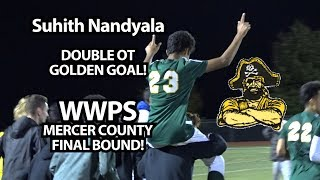 West Windsor-Plainsboro South 1 Hopewell Valley 0 MCT Semifinals | Suhith Nandyala Double OT Goal!