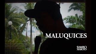 Maluquices - Sorriso Maroto (Lyric Video)