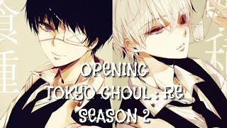 Tokyou Ghoul : RE S2 Opening/OP 「Katharsis」 TK from 凛として時雨  