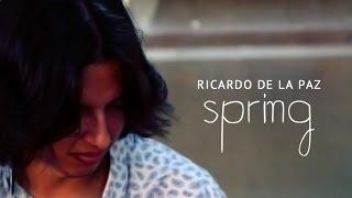 Spring Sessions - Ricardo de la Paz