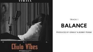 Timaya - Balance (Official Audio)