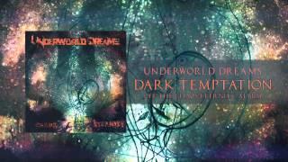 Underworld Dreams - Dark Temptation