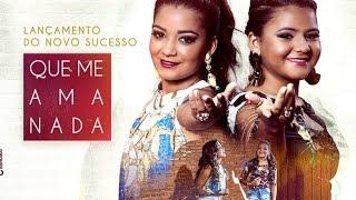 As Princesas do Sertanejo Gleidi e Geici   Que Me Ama Nada Clipe Oficial