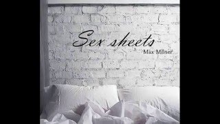 Max Milner- Sex Sheets (lyrics)