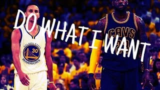 "2017 NBA Playoffs - ""Do What I Want"" ᴴᴰ [Official Video]"
