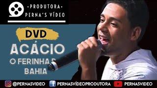 """Acacio - Musica 1 DVD """"Do meu jeito"""""""