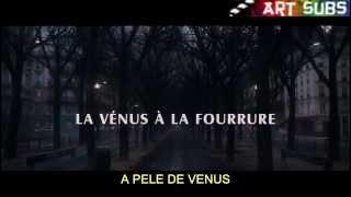 A Pele de Vênus aka La Vénus à la Fourrure Trailer Legendado