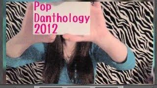 Pop Danthology 2012 [Part 1]
