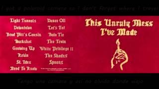 Macklemore & Ryan Lewis - The Train  Lyrics ES/EN This unruly mess i've made