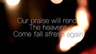 Flame of Fire, Rushing Wind - Bryan and Katie Torwalt Lyrics