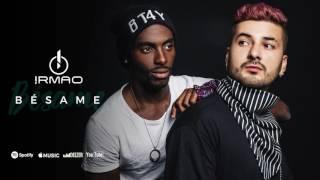 IRMAO - Bésame (Audio)