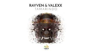 Rayven & Valexx   Tamarindo (Preview)