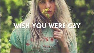 billie eilish - wish you were gay (lyric video)