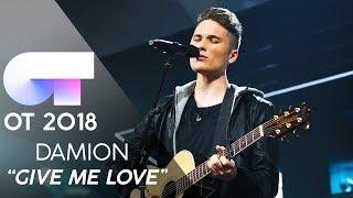 """GIVE ME LOVE"" - DAMION   Gala 4   OT 2018"