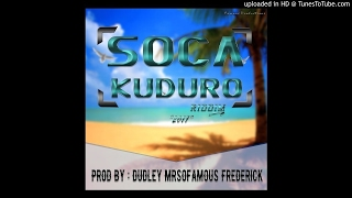 TAC TIC - BOSSLA - SOCA KUDURO RIDDIM[PROD BY DUDLEY MRSOFAMOUS FREDERICK]