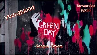 Youngblood - Green Day (Lyric Video) (Legendado PT-BR)