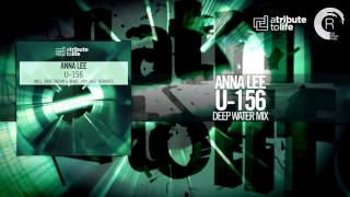 Anna Lee - U-156 (Deep Water Mix) A Tribute To Life/RNM