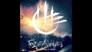 To Live As Wolves - Fragment