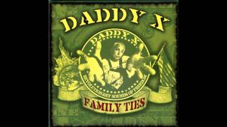 Daddy X - Family Ties - Nature's Way (Featuring Dogboy & Dirtball)