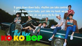 [English Cover] EXO (엑소) - Ko Ko Bop by JANNY