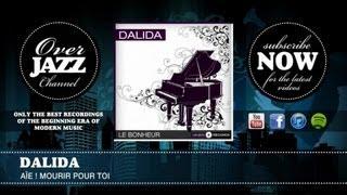 Dalida - Aïe ! Mourir pour toi (1957)