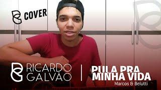 Pula Pra Minha Vida -  Marcos e Belutti (Cover Ricardo Galvão)