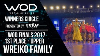 WREIKO Family   1st Place Upper   Winner's Circle   World of Dance Finals 2017   #WODFINALS17
