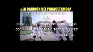 Cancion del paracetamol (Letra)(parodia ginza)
