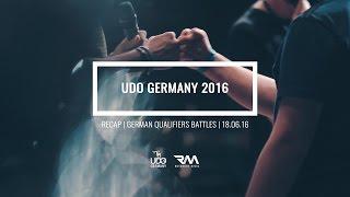 UDO GERMANY 2016 - GERMAN QUALIFIERS BATTLES [Official Recap] // by Roschkov Media