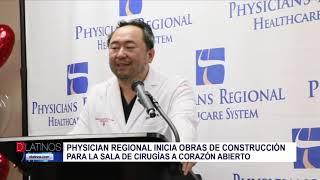 PHYSICIANS REGIONAL inicia obras para la sala de cirugías a Corazón abierto