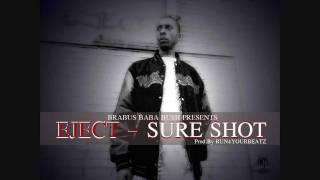 "EJECT - ""STR8 MURDER"" - SURE SHOT(OFFICIAL VIDEO)"