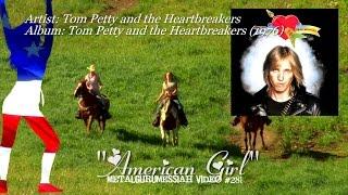 American Girl - Tom Petty and the Heartbreakers (1976) FLAC Remaster HD Video ~MetalGuruMessiah~