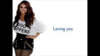 Little Mix - Who's Loving You Lyrics