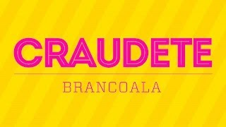 BRANCOALA - CRAUDETE (Prod. MEMO) Lyric Video - A Música do Bolinho para Claudete 🍰 ❤
