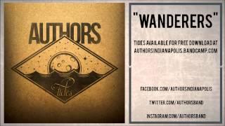 "AUTHORS - ""Wanderers"" (Tides Album Stream)"