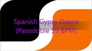 Spanish Gypsy Dance (Pasodoble 59 BPM)