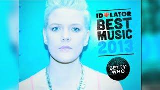 Best Music 2013: Betty Who