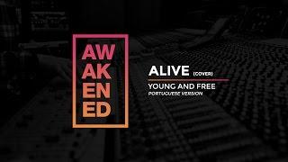 Alive - Hillsong Young & Free (em português)